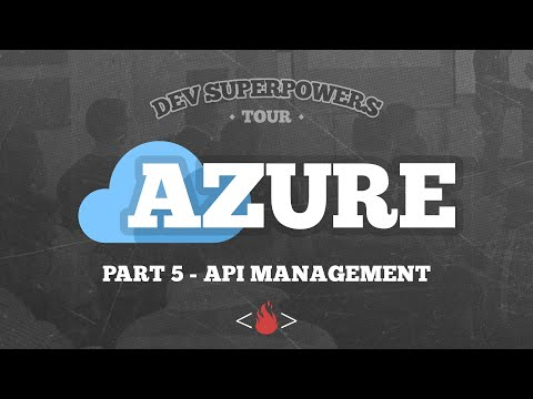 azure-api-management-|-dev-superpowers-azure-tour-|-part-5