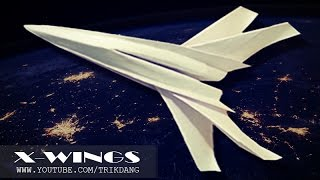FLYING PAPER PLANES - How to make the  X-Wings (Star Wars