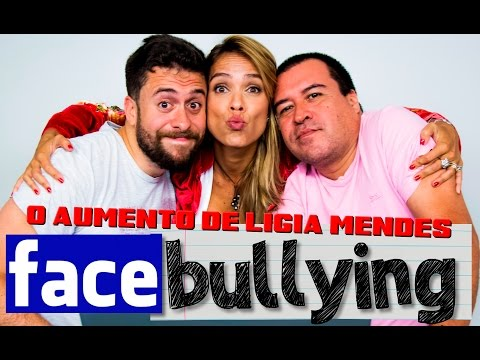 Facebullying: O Aumento De Lígia Mendes