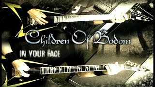 Children Of Bodom - In Your Face (guitar cover both parts)