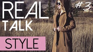 Real Talk #3 | The Importance of Self Care & Style