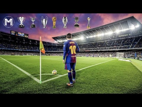 Lionel Messi - Now or Never - The Dream 2018 - HD
