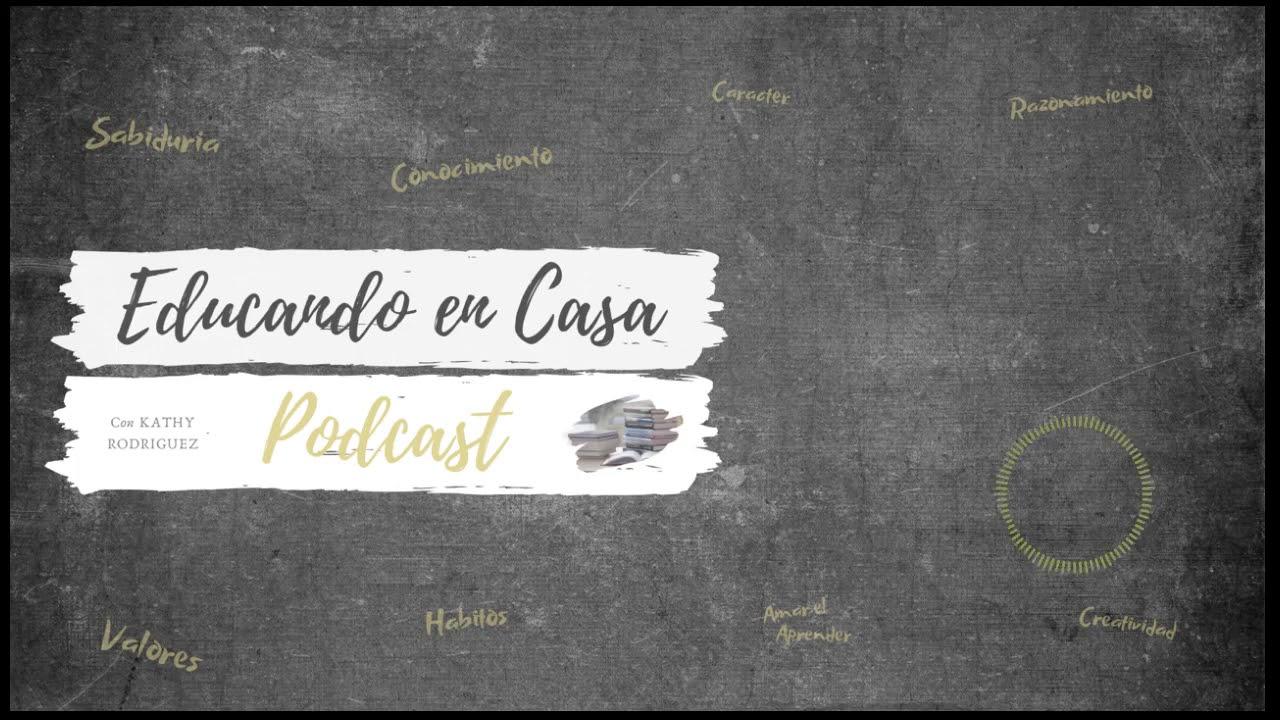 Educando En Casa Podcast | Episodio #18- Las Primeras Materias de nuestro Día