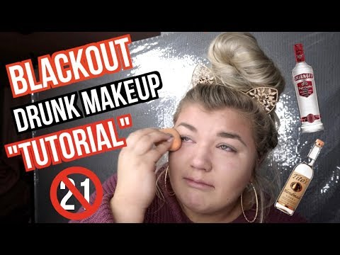 BLACKOUT DRUNK MAKEUP TUTORIAL | *not legal...oops*