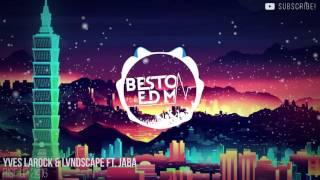 Yves Larock & LVNDSCAPE Feat. Jaba - Rise Up 2k16