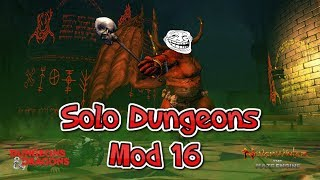 Neverwinter - Solo Dungeons in Mod 16