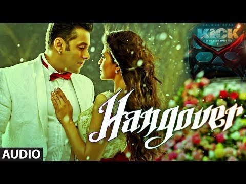 KICK: Hangover Full Audio Song | Salman...