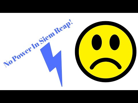 No Power In Siem Reap! Plus, A Word About Banking! - YouTube
