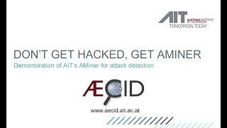 AECID Demo – Anomaly Detection with AMiner and Reporting to IBM QRadar