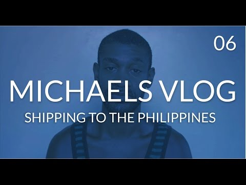 Davao City Philippines Shipping From USA Import Duties and Taxes:  Michaels Vlog 6