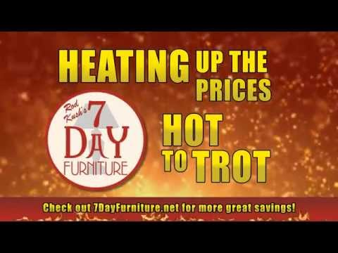 Hot to Trot Deals at Rod Kush s 7 Day Furniture