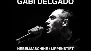 Gabi Delgado - Nebelmaschine (In Strict Confidence Remix)