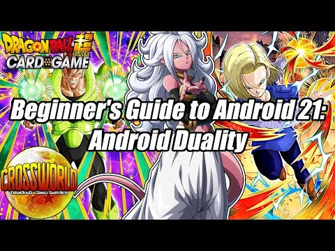 Beginner's Guide To Android 21: Android Duality - Dragon Ball Super Card Game