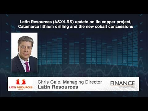 Latin Resources (ASX:LRS) on Ilo copper project, Catamarca lithium drilling, cobalt concessions