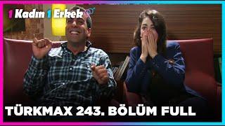 1 Kadın 1 Erkek || 243. Bölüm Full Turkmax