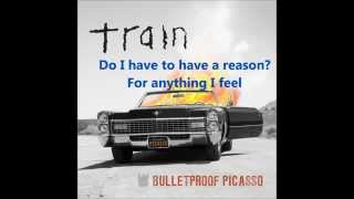 Bulletproof Picasso - Train (Lyrics)