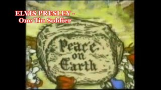 ELVIS PRESLEY  -  One Tin Soldier