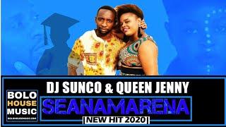 Seanamarena - Dj Sunco & Queen Jenny (New Hit 2020)