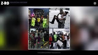 Z-Ro - Houston 2gether (audio) Hurricane  Harvey