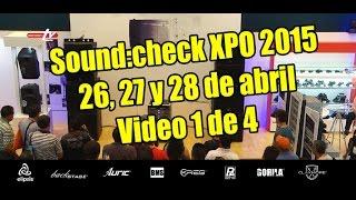 Sound:Check Xpo 2015 - Programa 1 de 4
