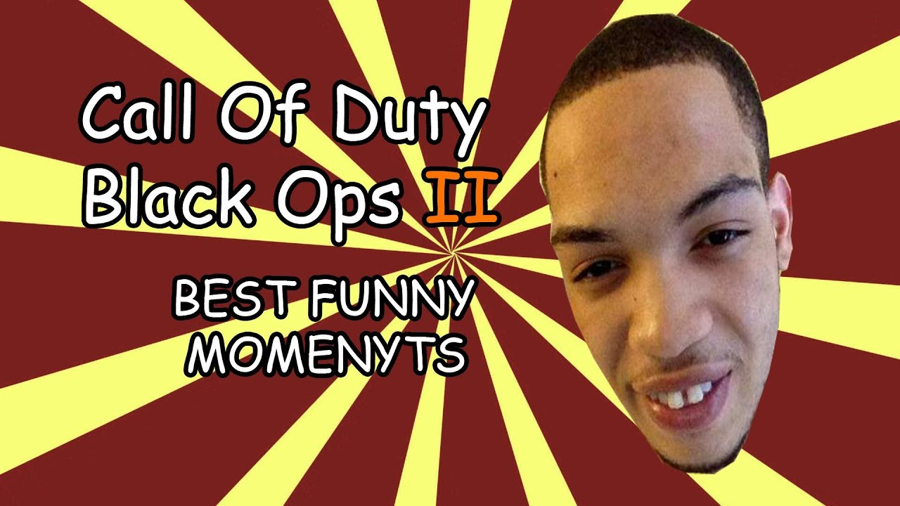 Call Of Duty Black Ops 2 The Best Funny Moments Icejjfish