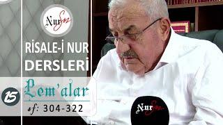 Lem'alardan 15. DERS (30. LEM'A) Hüsnü Bayram Ağabey ile Risale-i Nur Dersi