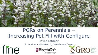 PGRs on Perennials Increasing Pot Fill with Configure