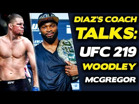 Nate Diaz's Coach: Tyron Woodley Fight Unlikely Because UFC Doesn't Want To Pay