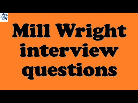 Mill Wright interview questions