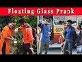 Floating Glass Prank (उड़ता हुआ गिलास) || Prank In India 2019 || Funday Pranks