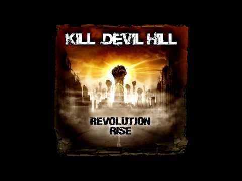 Kill Devil Hill - Leave It All Behind