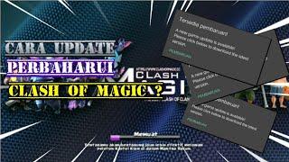 Cara perbaharui clash of magic s1