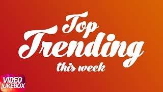 Top Trending s This Week | Jukebox | Kambi | Dilpreet Dhillon | Nawaab Saab