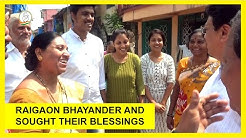 Met the residents of raigaon Bhayander and sought their blessings