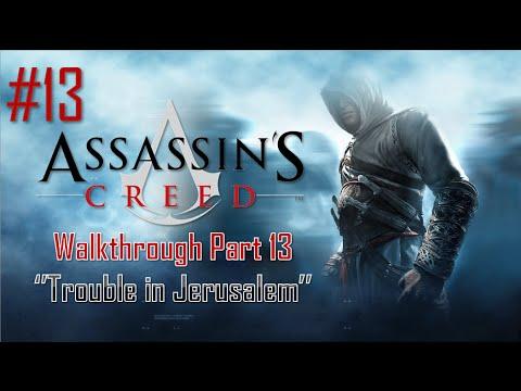 Assassin's Creed | Walkthrough Part 13 - Trouble in Jerusalem [HD]