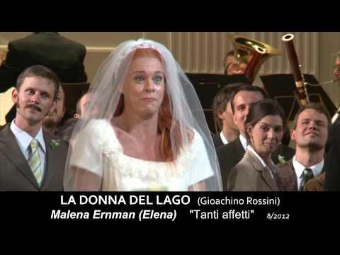 """LA DONNA DEL LAGO Gioachino Rossini / Malena Ernman: """"Tanti affetti"""""""
