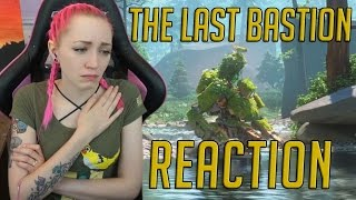 """The Last Bastion"" 