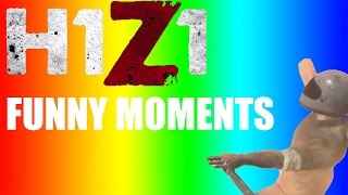 H1Z1 Funny Moments - Glitches - Fails