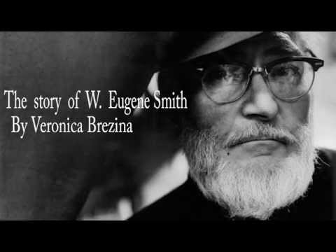 The story of W. Eugene Smith