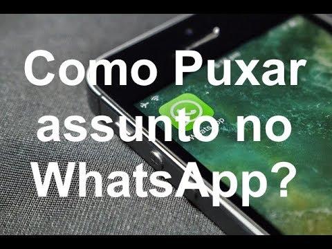Como Puxar Assunto No Whatsapp Os Melhores Assuntos