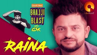Raina | Quick Heal Bhajji Blast with CSK | QuPlayTV