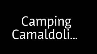 Camping Camaldoli... lo spettacolo della natura