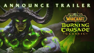 WoW Classic: Burning Crusade Announce Trailer