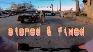 Fixed Gear - Stoned & Fixed - Fixed Gear Atlanta