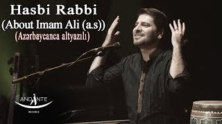 Sami Yusuf - Hasbi Rabbi (live) (About Imam Ali (a.s)) (English & Azerbaijani subtitle) (EA)