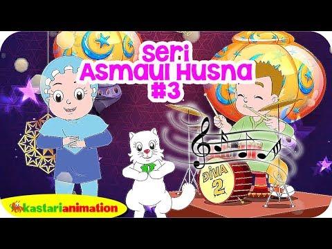 Seri Asmaul Husna - Lagu Anak Islami #3 bersama DIVA | Kastari Animation Official