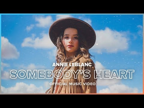 SOMEBODY'S HEART | Official Music Video | Annie LeBlanc