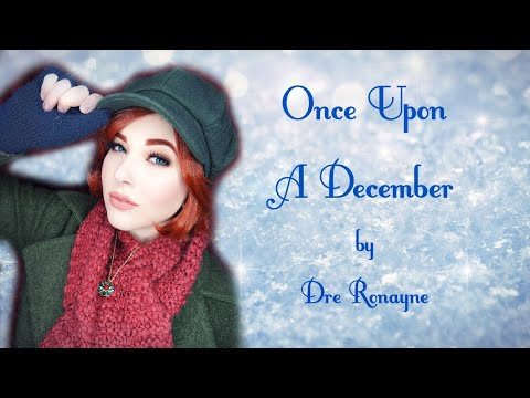 Once Upon a December | Dre Ronayne