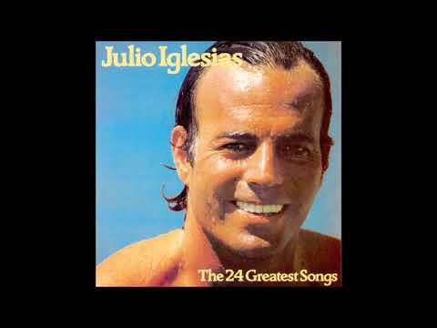 Julio Iglesias ‎– The 24 Greatest Songs (1978)
