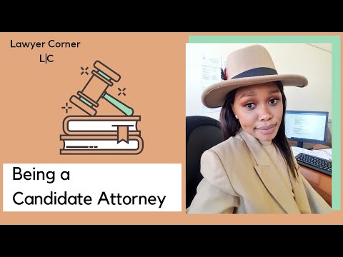 Candidate Attorney in South Africa || Advice + What to expect